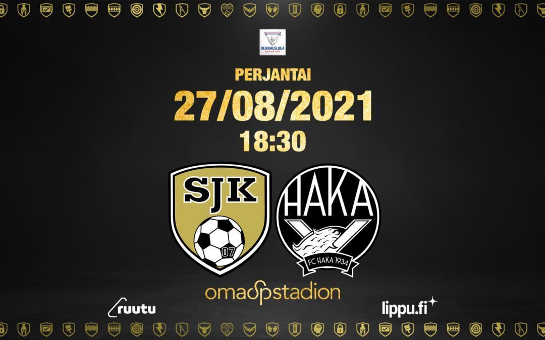 Perjantaina SJK vs. FC Haka OmaSp Stadionilla